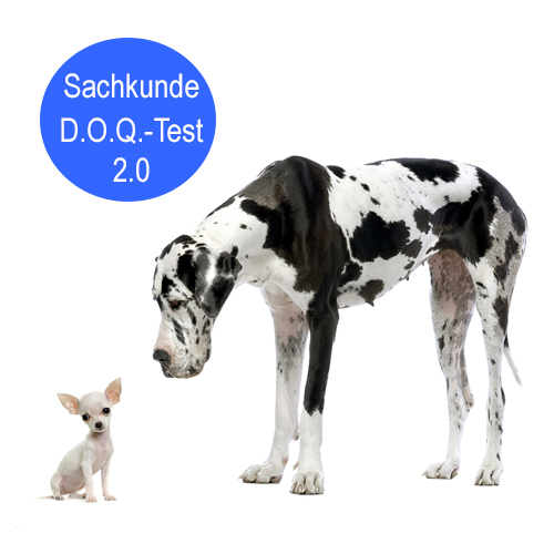 Sachkunde / D.O.Q. Test 2.0 bei uns!